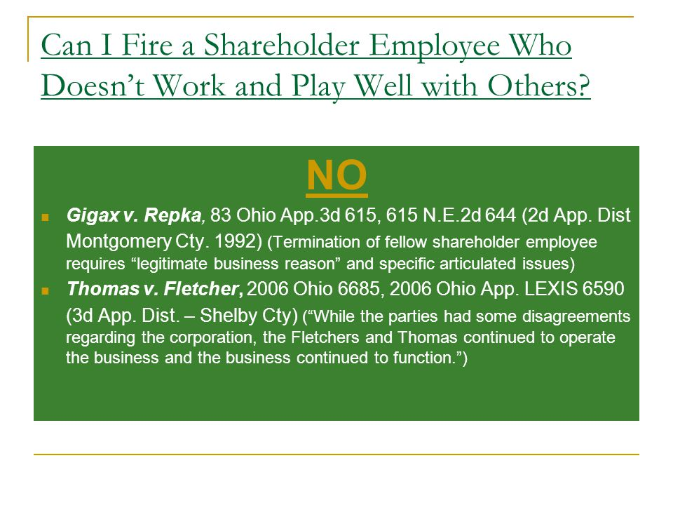 Can I Fire a Shareholder Employee Who Doesn't Work and Play Well with Others.