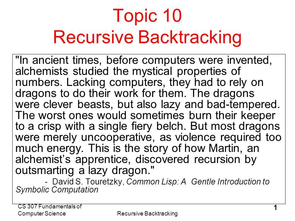 CS 307 Fundamentals of Computer ScienceRecursive Backtracking 2 Backtracking Start Success.