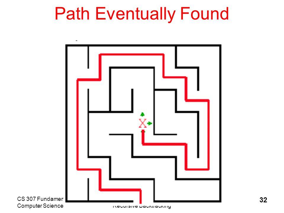 CS 307 Fundamentals of Computer ScienceRecursive Backtracking 33 More Backtracking Problems