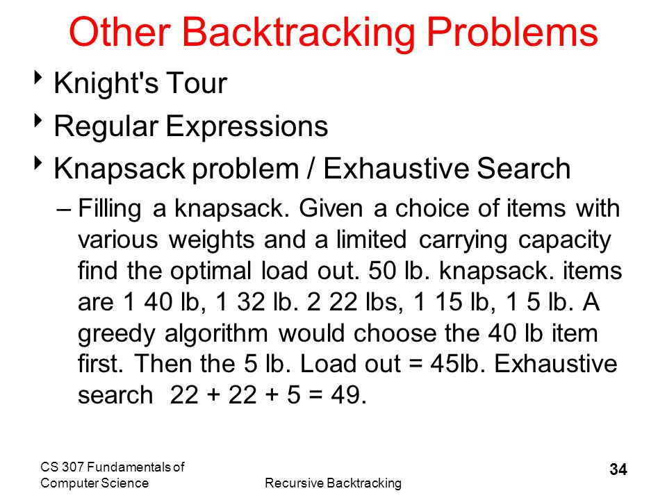 CS 307 Fundamentals of Computer ScienceRecursive Backtracking 35 The CD problem  We want to put songs on a Compact Disc.