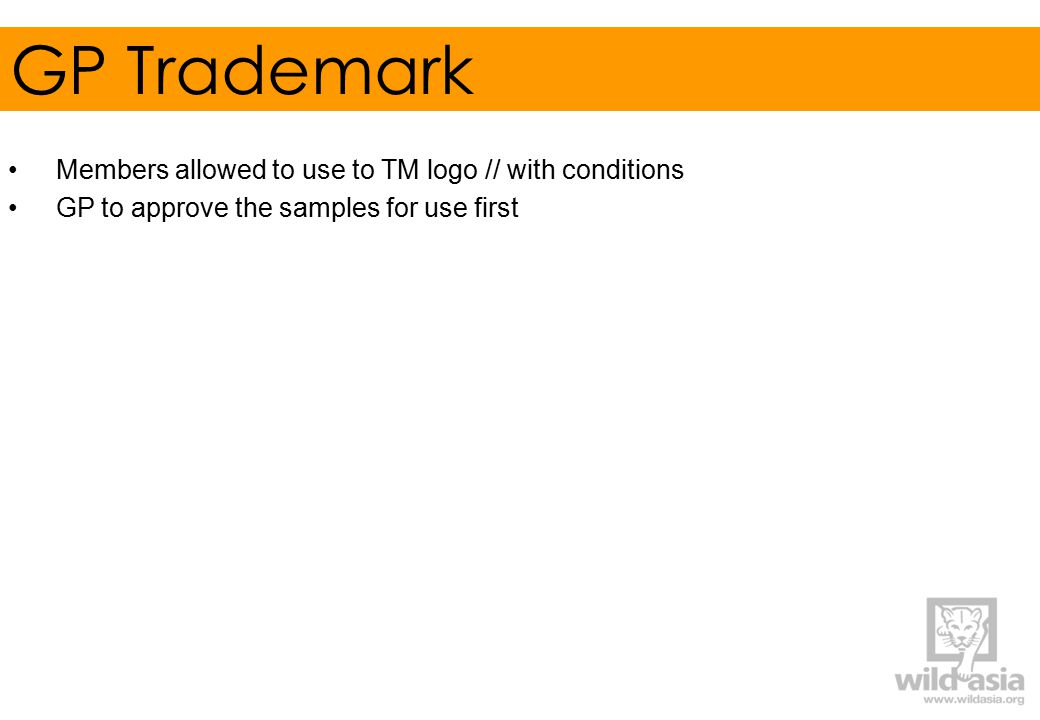 GP Trademark Members allowed to use to TM logo // with conditions GP to approve the samples for use first
