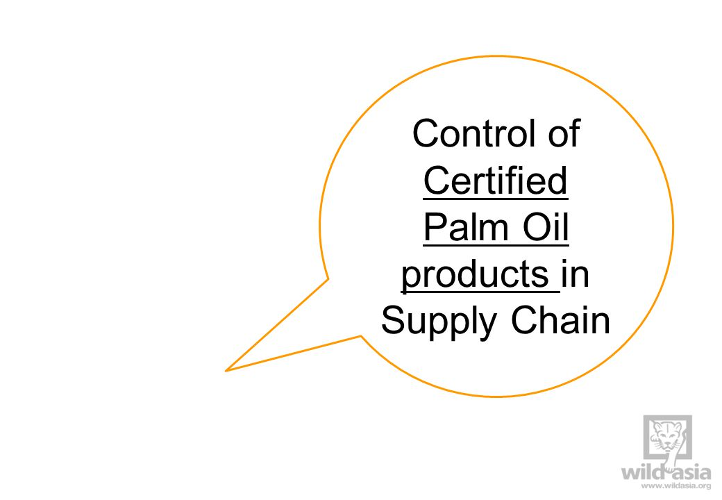 Documentation purchases from suppliers indicate IP/MB/MB E.g., purchase orders, contracts, material specifications Checks by facility RSPO certified in origin SCC Certificates Valid Confirmation of trade (e.g., Shipping Announcement and Shipping Confirmations in e-Trace) Mechanism/procedures for handling non-conformity material/documents.