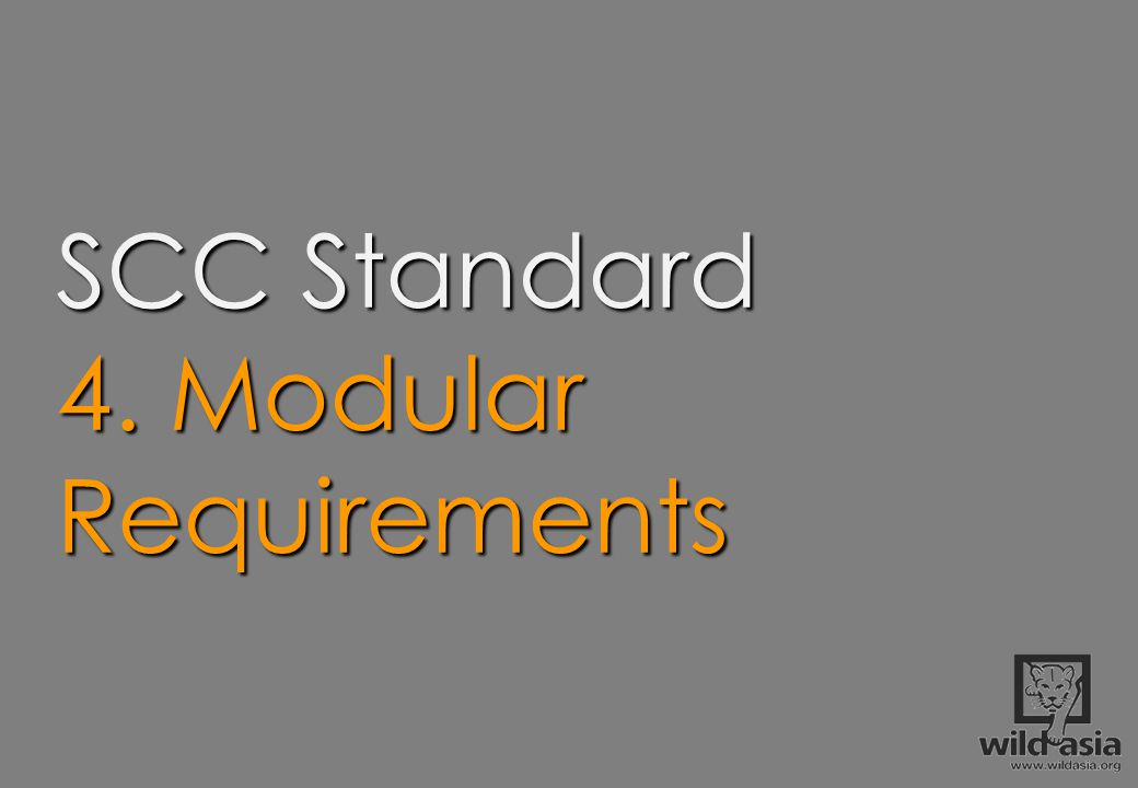 SCC Standard 4. Modular Requirements