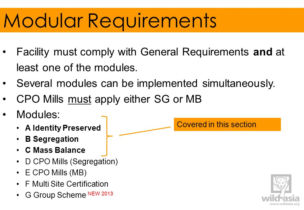 Modular Requirements Facility must comply with General Requirements and at least one of the modules.