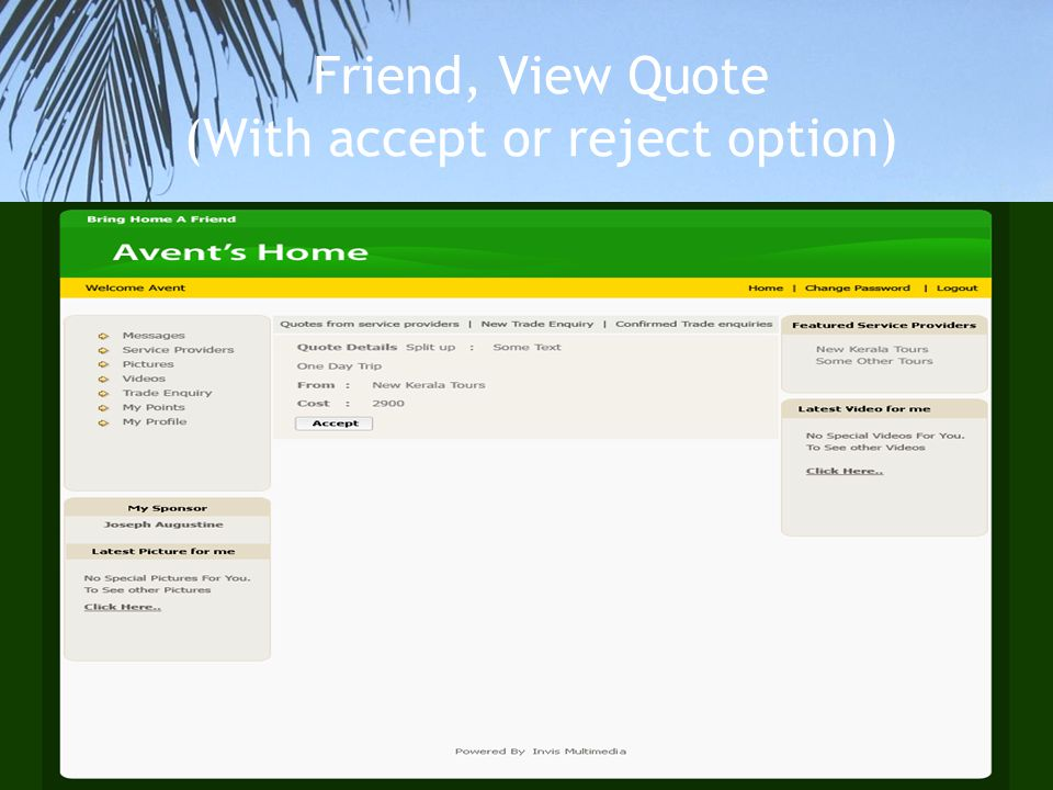 Friend, View Quote (With accept or reject option)