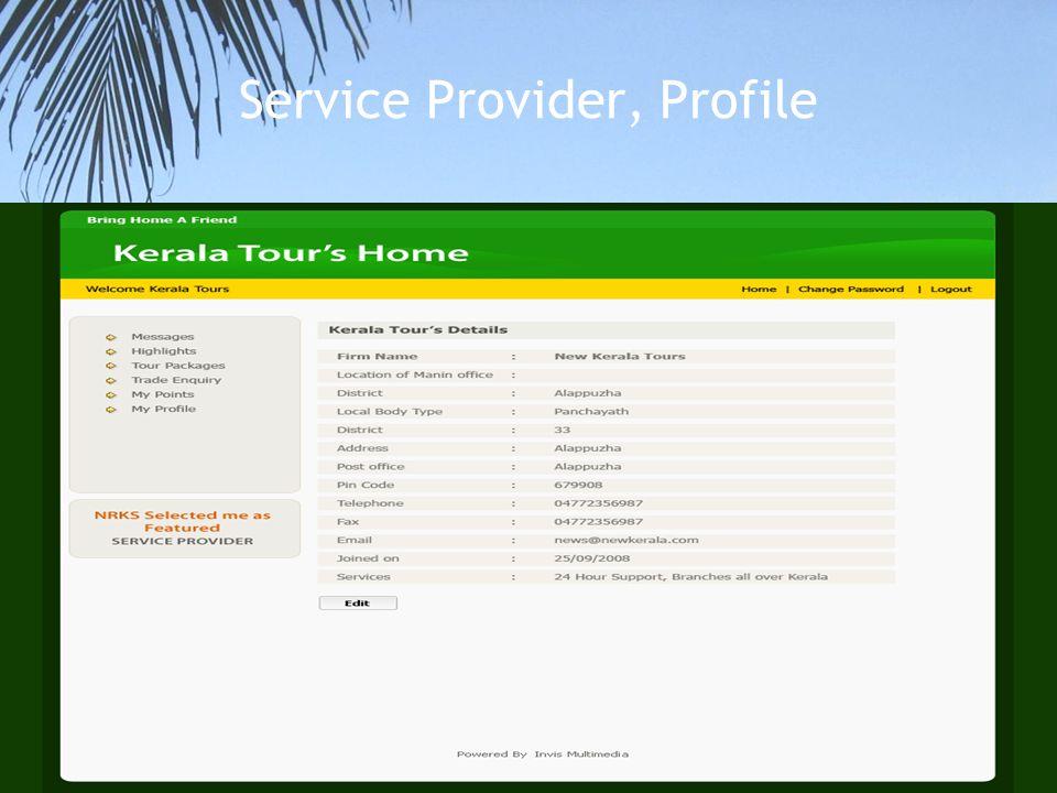 Service Provider, Profile