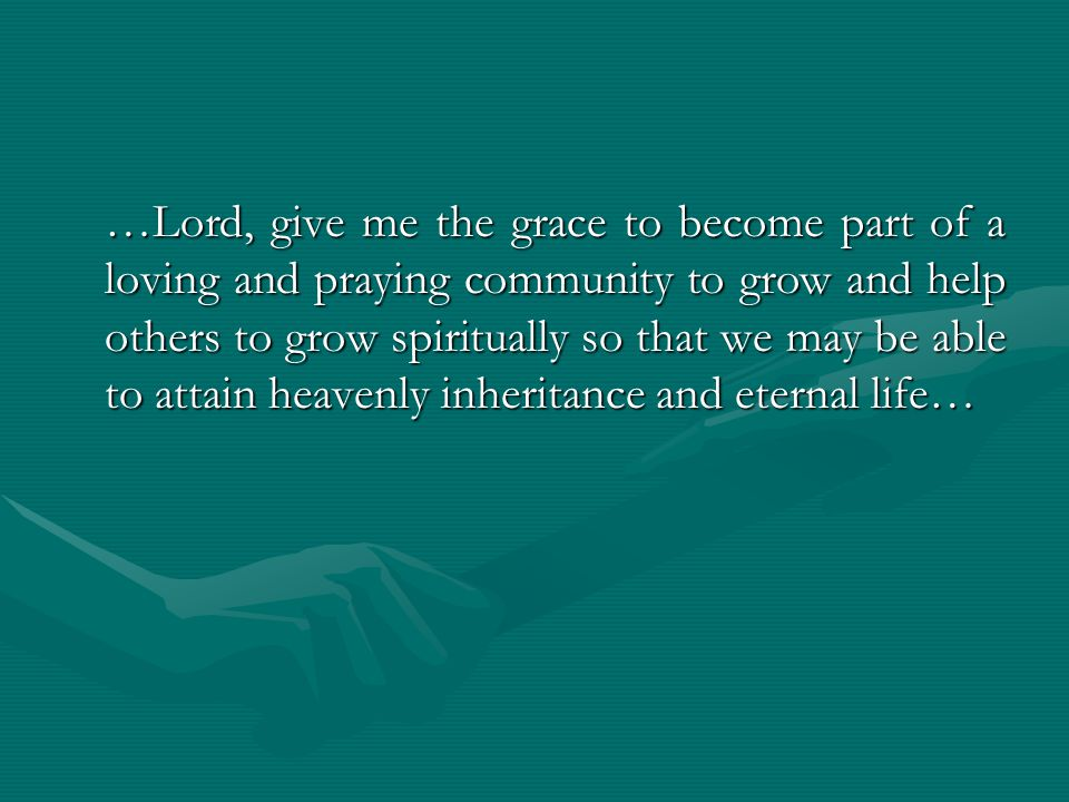 …Lord, give me the courage to remain in this spiritual state and to proclaim the good news too many people.