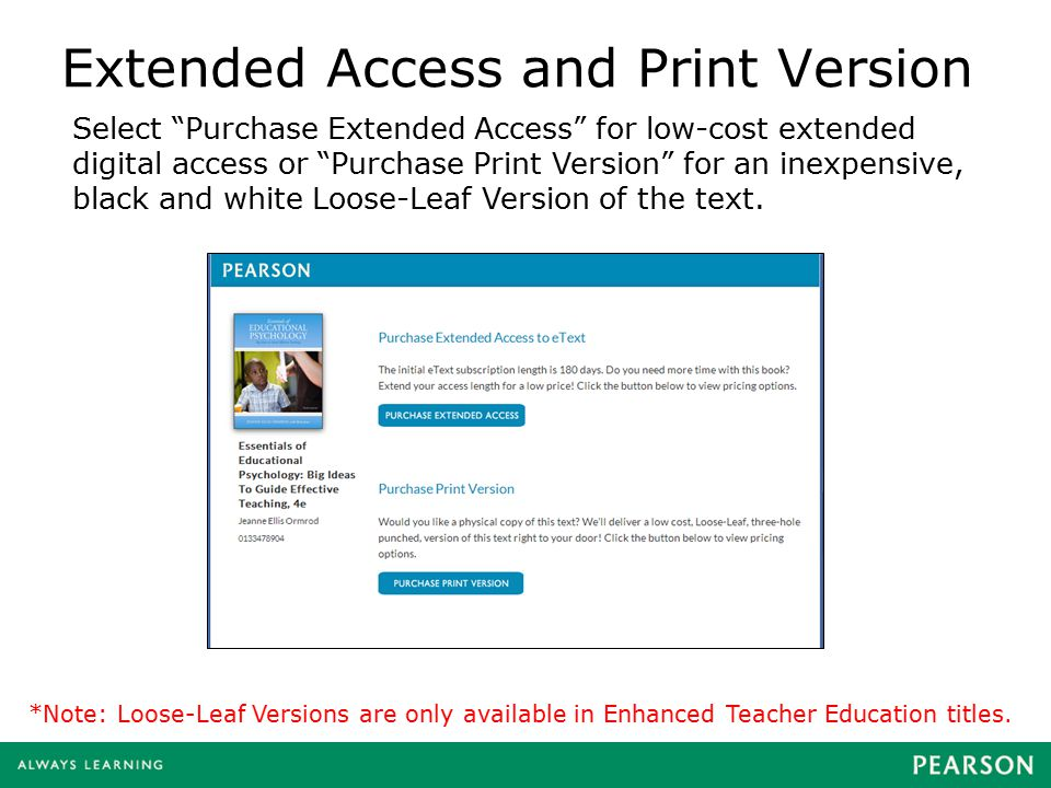 "Extended Access and Print Version Select ""Purchase Extended Access"" for low-cost extended digital access or ""Purchase Print Version"" for an inexpensiv"