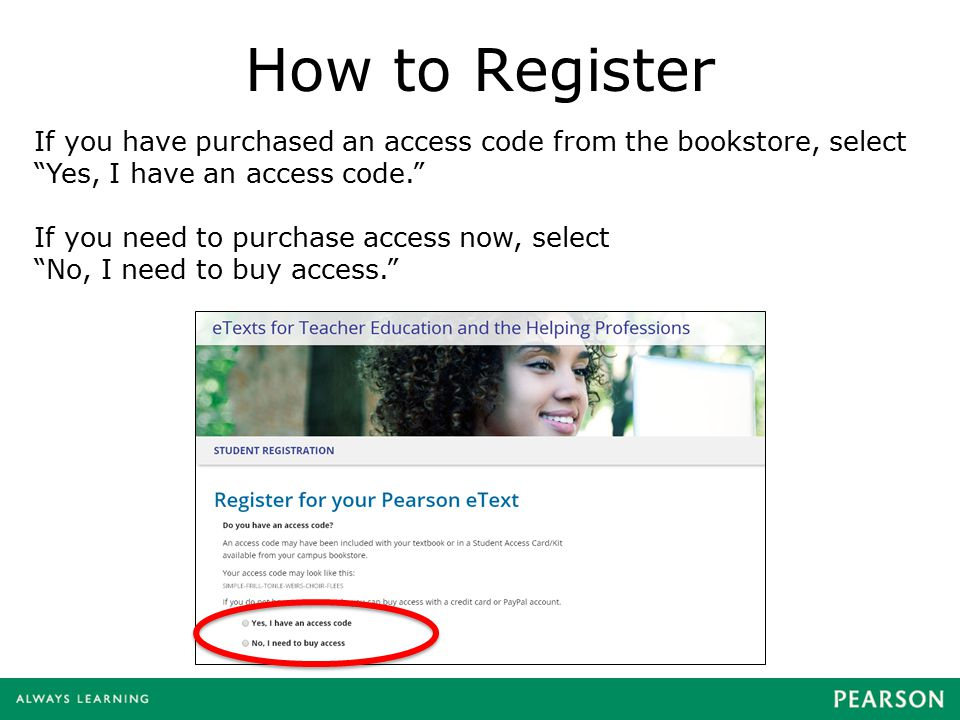 How to Register Find and select your eText and click Next. eTexts are ordered alphabetically by author last name.