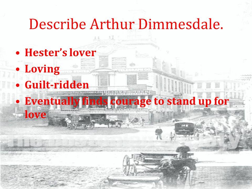 Describe Arthur Dimmesdale.