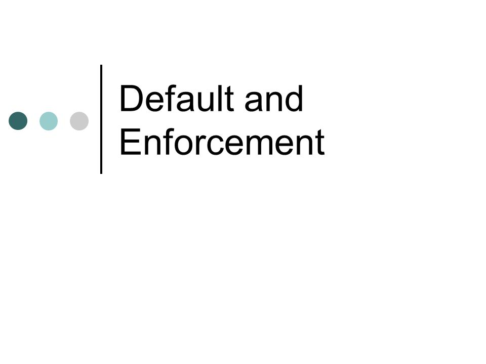 2 Enforcement: Cumulative Remedies Proceed under non-UCC law, and satisfy a judgment out of almost any asset the Debtor owns; Proceed under the UCC, and repossess the collateral (self-help).