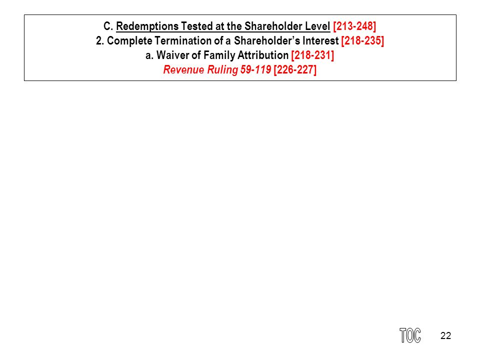 22 C.Redemptions Tested at the Shareholder Level [213-248] 2.