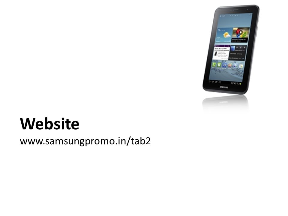 Website www.samsungpromo.in/tab2
