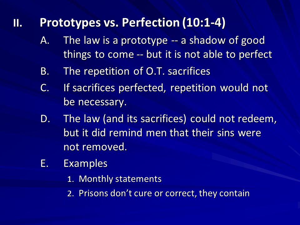 II. Prototypes vs.