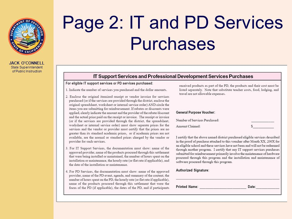 JACK O'CONNELL State Superintendent of Public Instruction Page 2: IT and PD Services Purchases