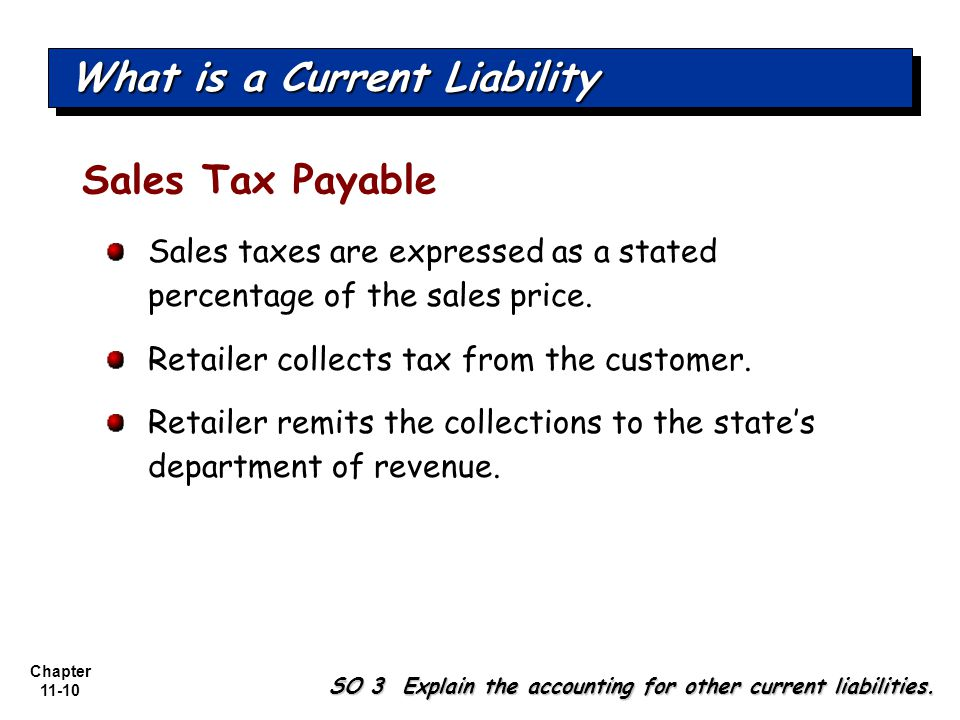 Chapter 11-10 SO 3 Explain the accounting for other current liabilities.