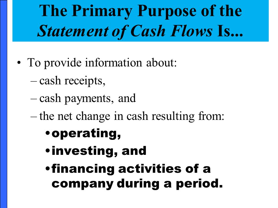 4 Why Report the Causes of Changes in Cash.