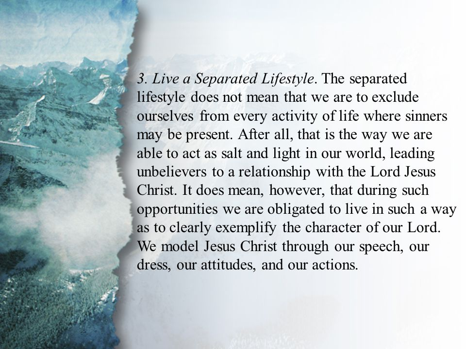 III. Lessons Taught by the Grace of God (D) 3. Live a Separated Lifestyle.