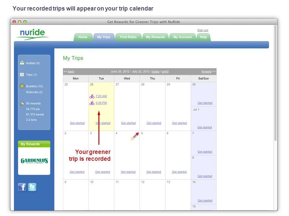 Your recorded trips will appear on your trip calendar Your greener trip is recorded