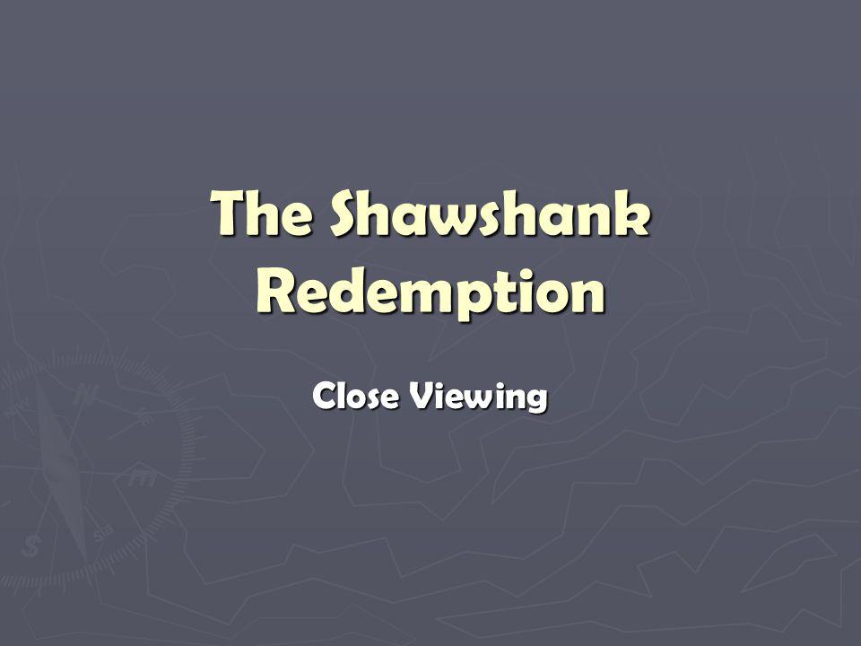 The Shawshank Redemption Close Viewing