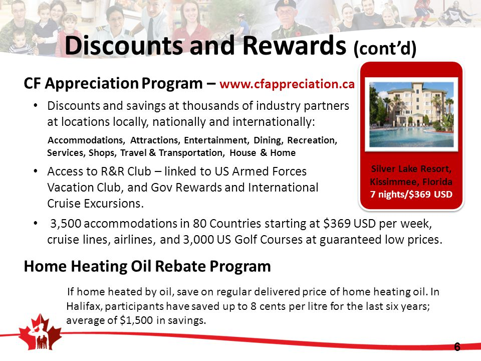 Discounts and Rewards (cont'd) CF Appreciation Program – www.cfappreciation.ca Discounts and savings at thousands of industry partners at locations lo