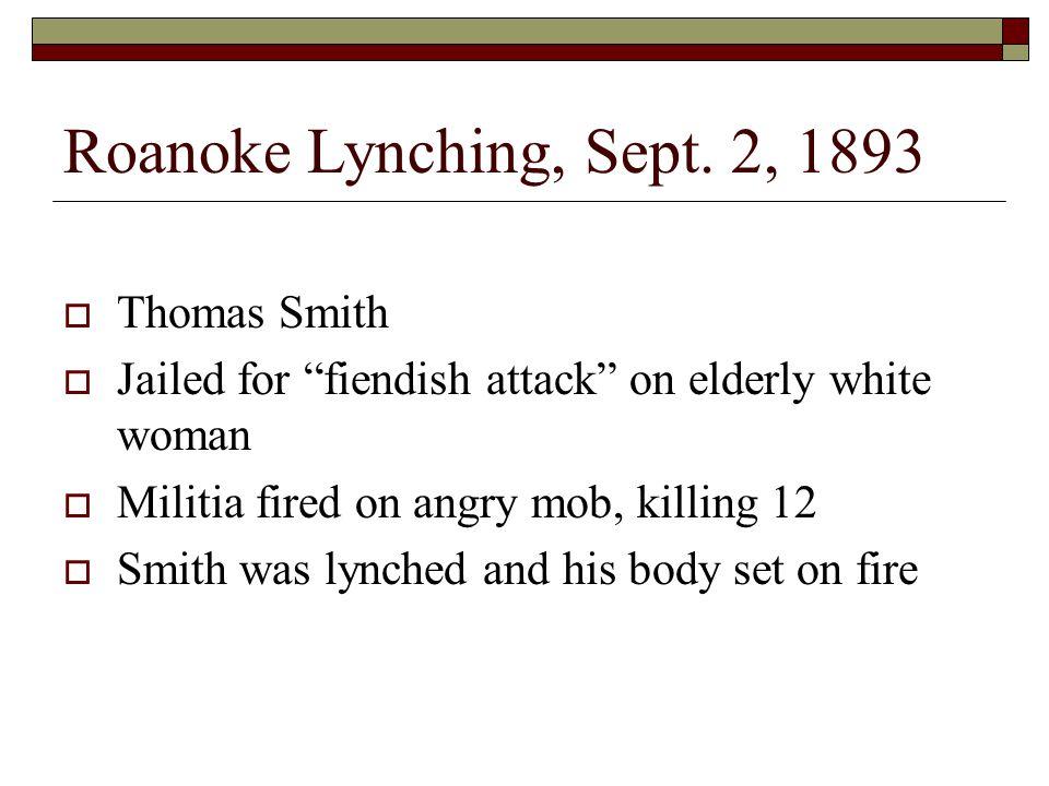 Roanoke Lynching, Sept.