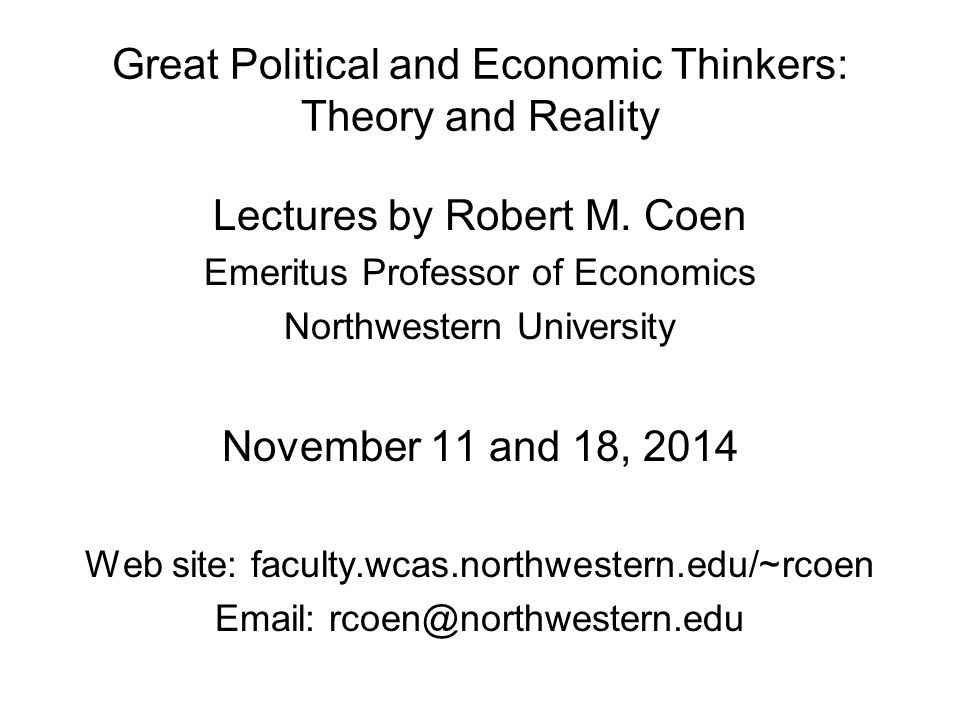Great Political and Economic Thinkers: Theory and Reality Lectures by Robert M.