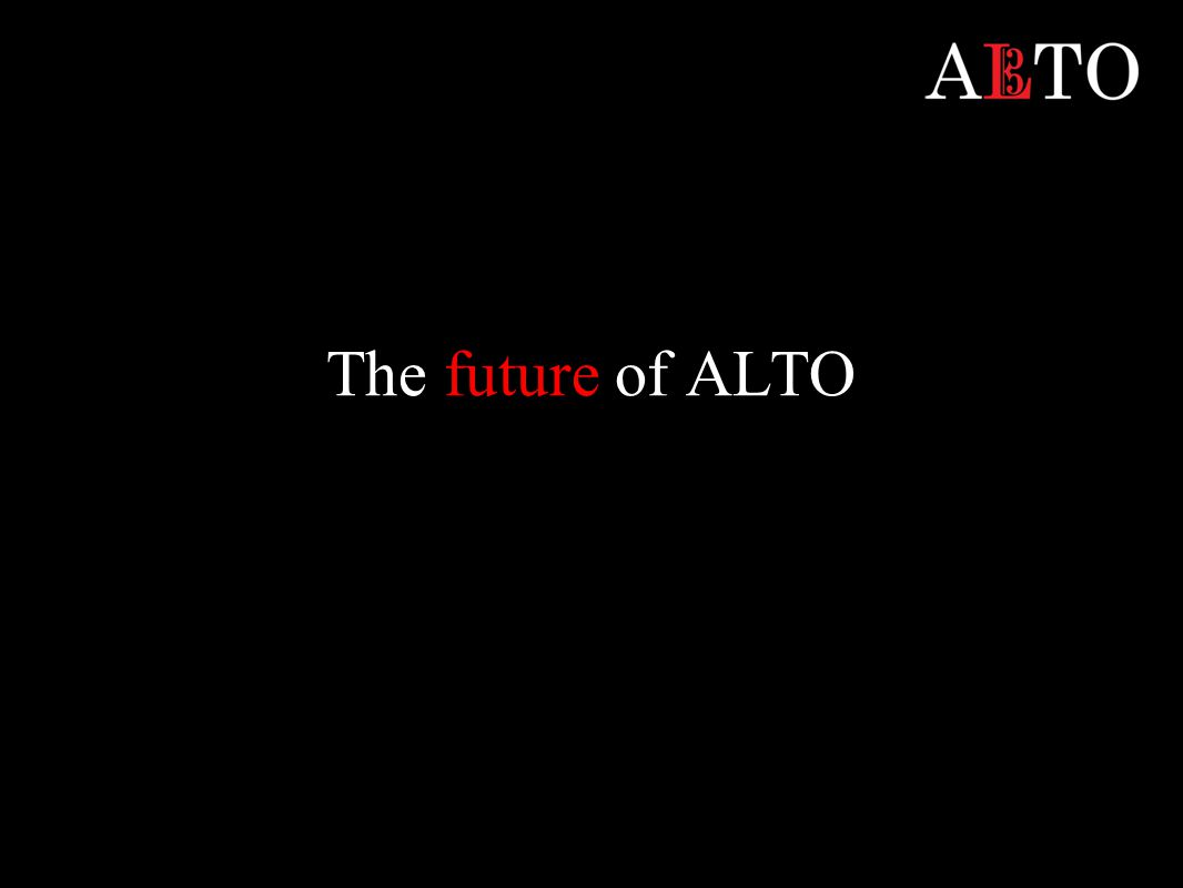 The future of ALTO