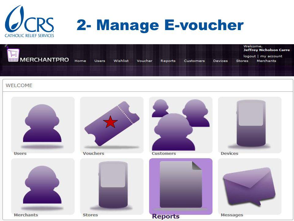 2- Manage E-voucher.