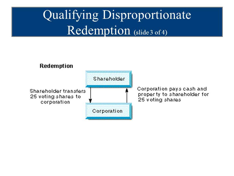 Qualifying Disproportionate Redemption (slide 3 of 4)