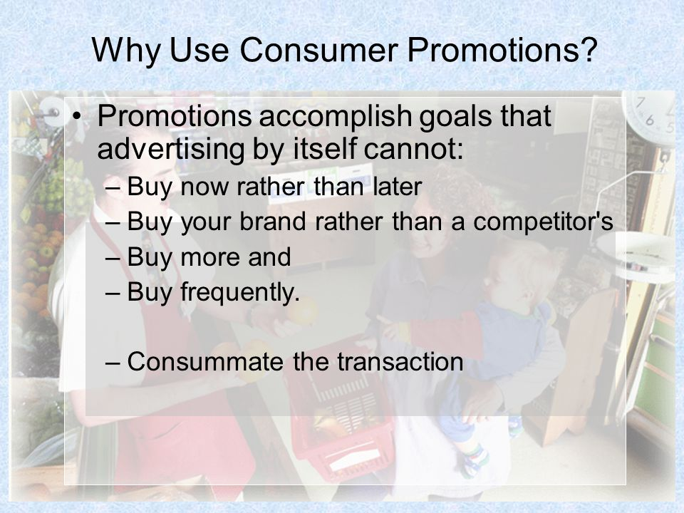 Why Use Consumer Promotions.
