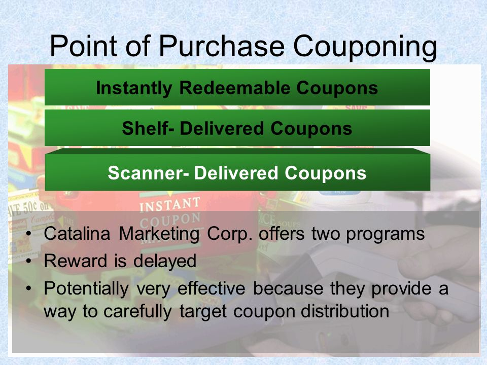 Point of Purchase Couponing Catalina Marketing Corp.