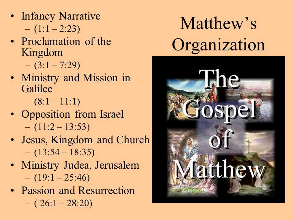 Matthew's Style Jesus the King, descendent of David –Genealogy traced to David –Son of David mentioned 10 times –Visited by Kings at birth The fulfillment of prophecy –Virgin birth (brief), Bethlehem, innocents –Quotes the prophets The Teacher –Calls his own gospel a book –Beatitudes, law, anger, adultery, divorce, oaths, retaliation, almsgiving, prayer