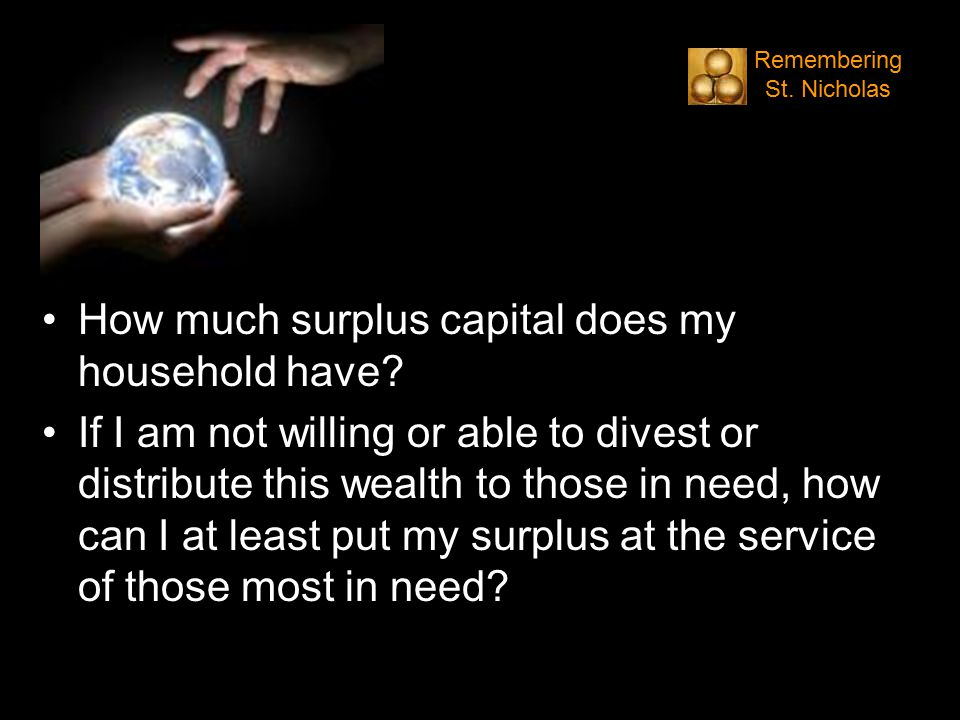 How much surplus capital does my household have.