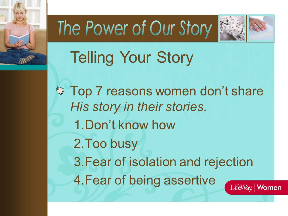 Top 7 reasons women don't share His story in their stories.