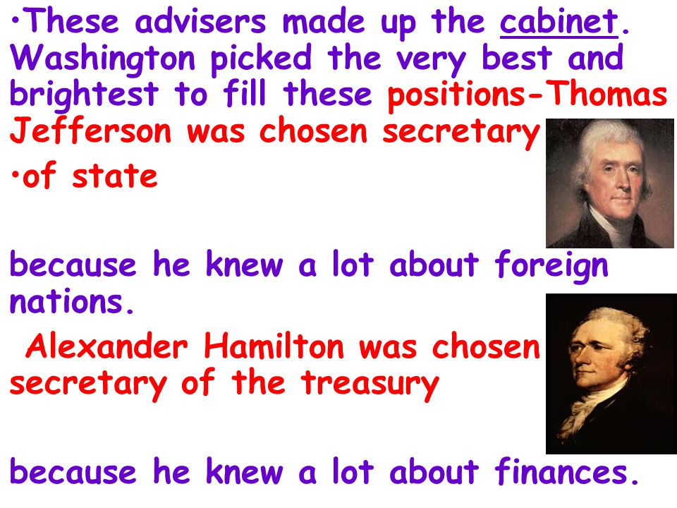 These advisers made up the cabinet.