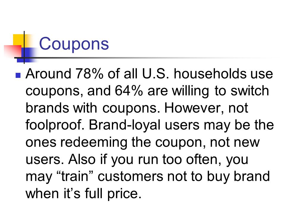 Coupons Around 78% of all U.S.