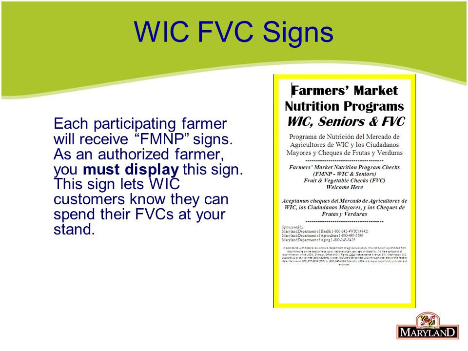 WIC FVC Signs Each participating farmer will receive FMNP signs.