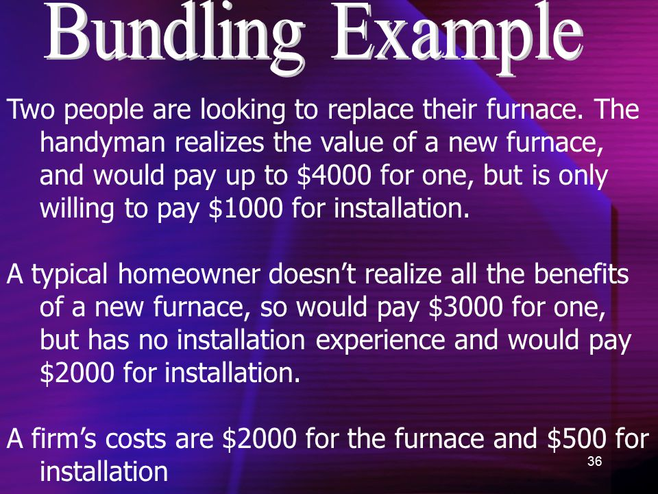 36 Two people are looking to replace their furnace.