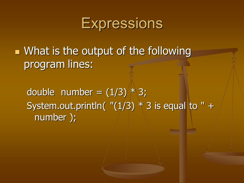 Expressions What is the output produced by the following code: What is the output produced by the following code: int result = 11; result = result / 2; System.out.println( result is + result );