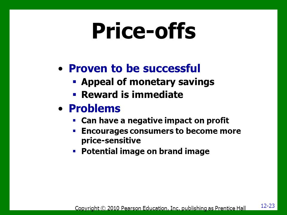 Price-offs Copyright © 2010 Pearson Education, Inc.