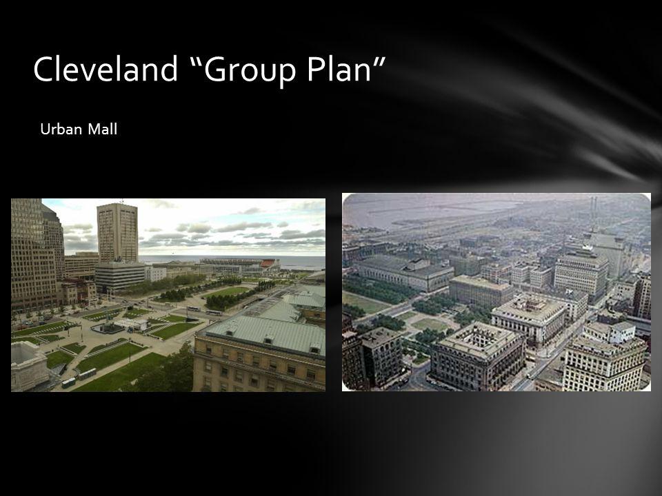 "Cleveland ""Group Plan"" Urban Mall"