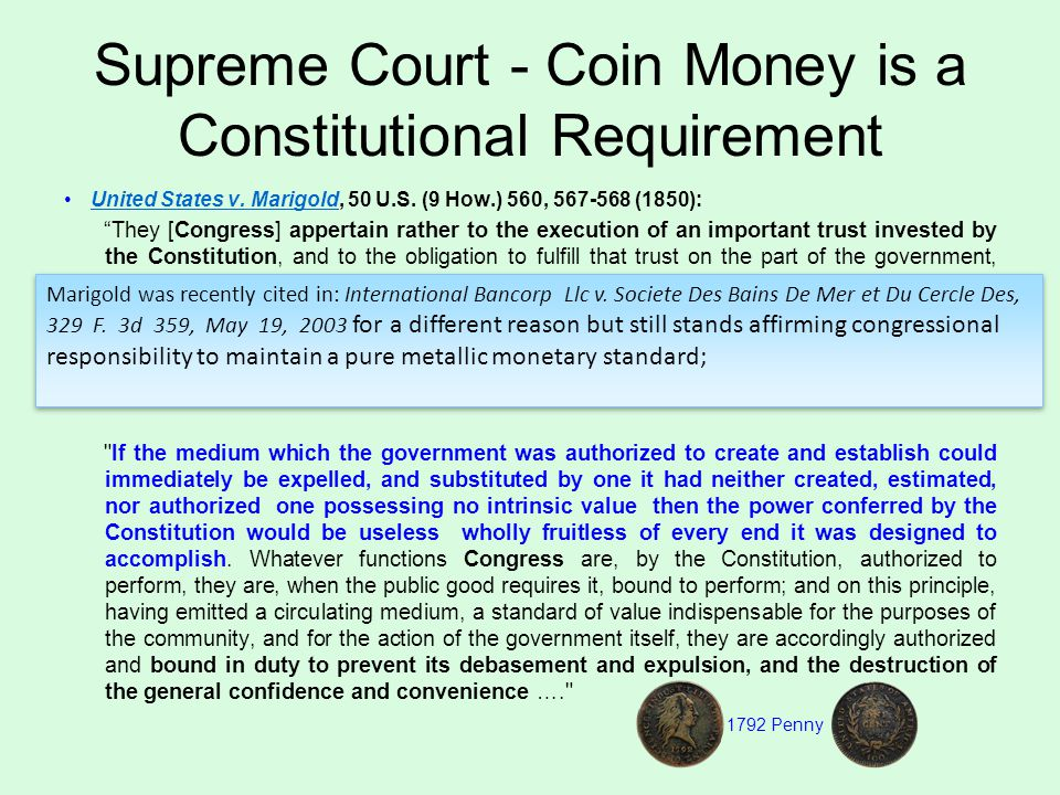 Supreme Court - Coin Money is a Constitutional Requirement United States v.