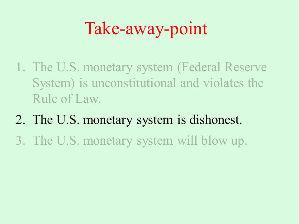 Take-away-point 1.The U.S.