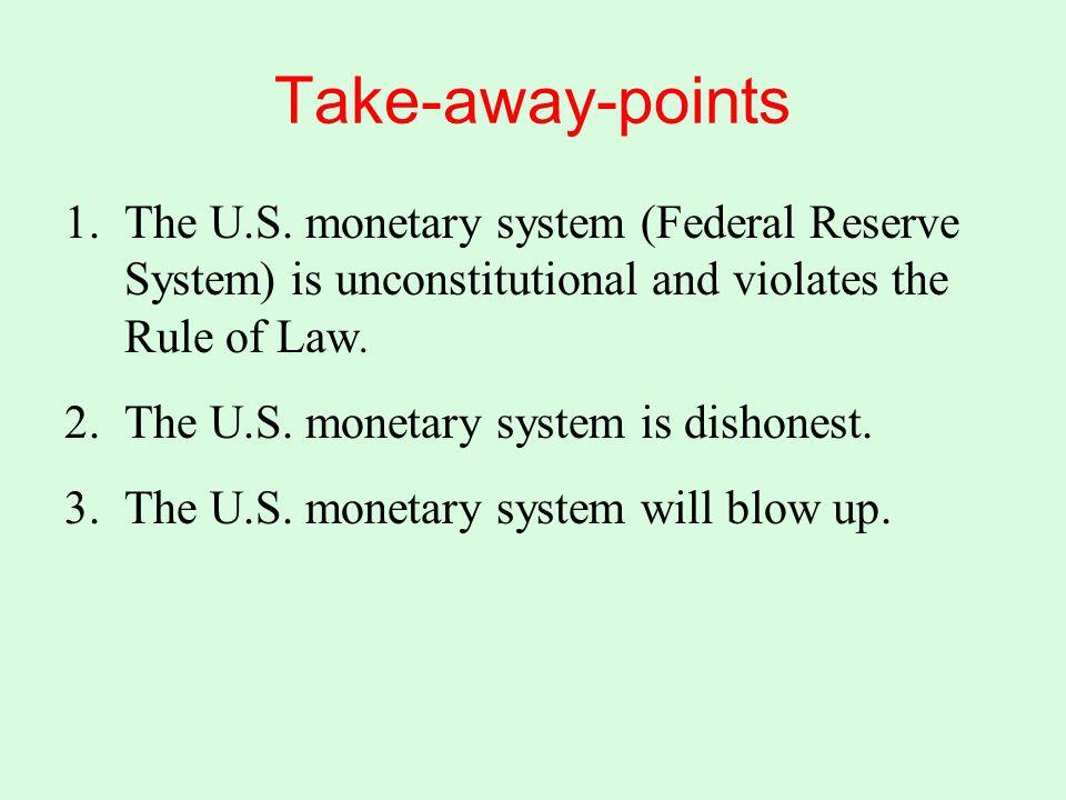 Take-away-points 1.The U.S.