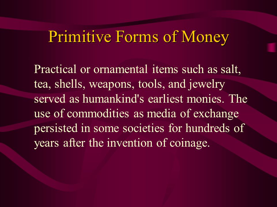 The Emergence of Representative Money Representative money has often been issued by a government.