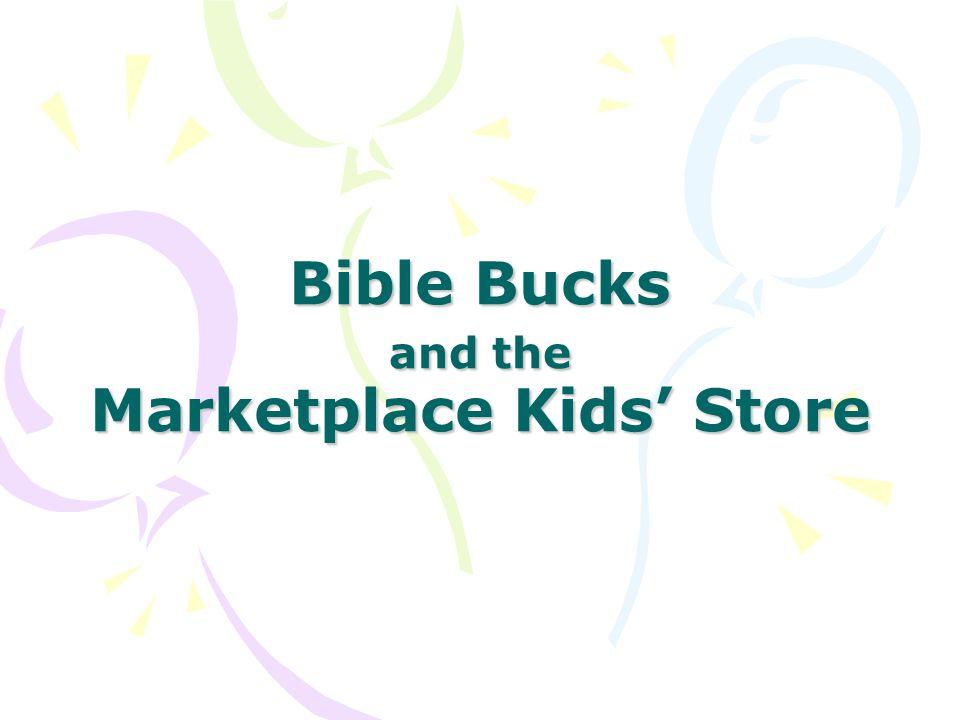 Bible Bucks and the Marketplace Kids' Store