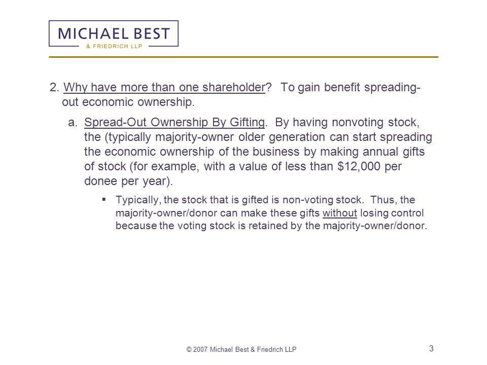 © 2007 Michael Best & Friedrich LLP 14 5.Anatomy of a Shareholder Agreement.