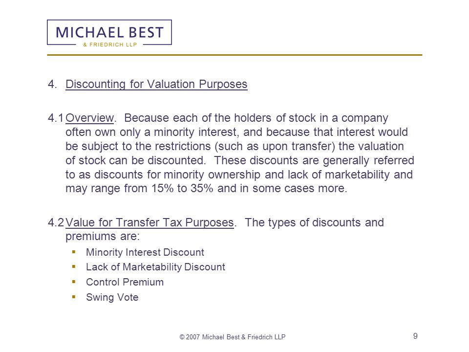 © 2007 Michael Best & Friedrich LLP 9 4.Discounting for Valuation Purposes 4.1Overview.