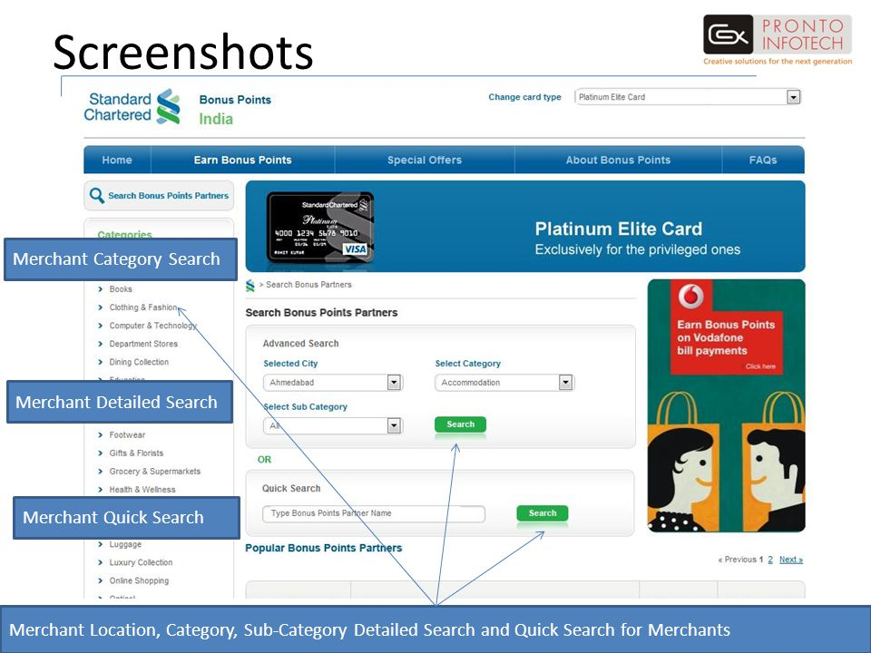 Screenshots Merchant Location, Category, Sub-Category Detailed Search and Quick Search for Merchants Merchant Detailed Search Merchant Quick Search Me